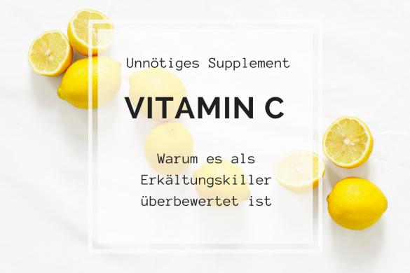 Vitamin C bringt nichts bei Erkältungen. Warum? Das lest ihr hier!